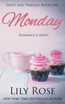 Sweet Monday: (Sweet Romance) 1