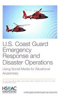 bokomslag U.S. Coast Guard Emergency Response and Disaster Operations