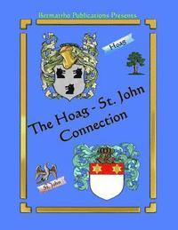 bokomslag The Hoag - St. John Connection: Genealogy & Family History