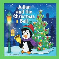 bokomslag Julian and the Christmas Bell (Personalized Books for Children)