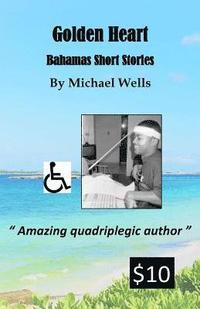 bokomslag Golden Heart: Bahamas Short Stories