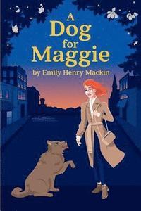 bokomslag A Dog For Maggie