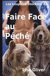 bokomslag Faire Face au Peche