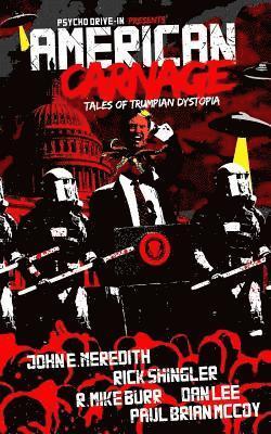 bokomslag American Carnage: Tales of Trumpian Dystopia