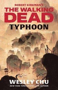 bokomslag Robert Kirkman's the Walking Dead: Typhoon