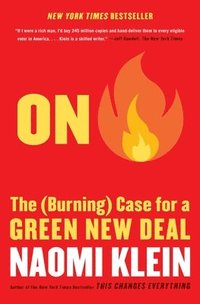 bokomslag On Fire: The (Burning) Case for a Green New Deal