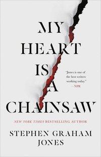 bokomslag My Heart Is A Chainsaw
