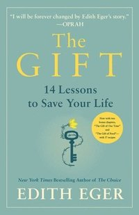 bokomslag The Gift: 12 Lessons to Save Your Life