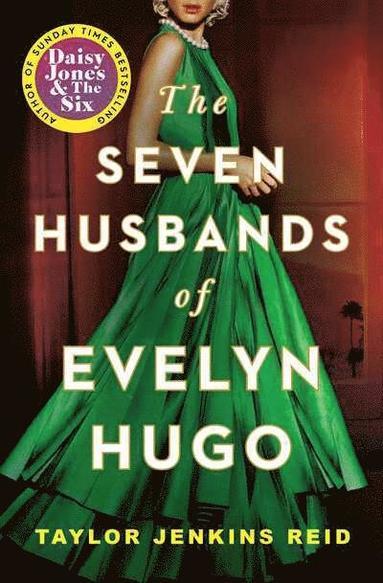 bokomslag The Seven Husbands of Evelyn Hugo: A Novel