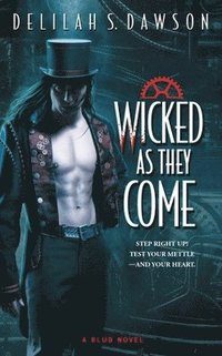bokomslag Wicked as They Come, Volume 1