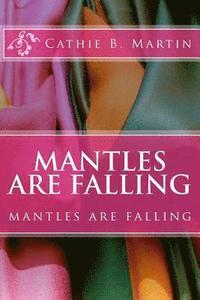 bokomslag Mantles Are Falling