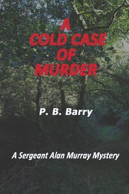 bokomslag A Cold Case of Murder: A Sergeant Alan Murray Mystery