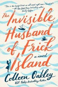 bokomslag The Invisible Husband of Frick Island