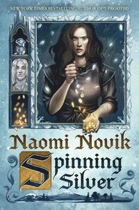 bokomslag Spinning silver - a novel