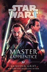 bokomslag Master and apprentice (star wars)