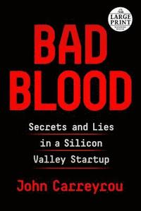 bokomslag Bad Blood: Secrets and Lies in a Silicon Valley Startup