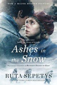 bokomslag Ashes In The Snow (Movie Tie-In)