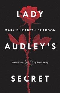 bokomslag Lady Audley's Secret