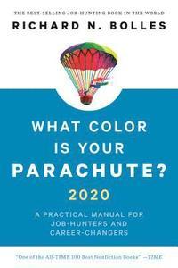 bokomslag What Color Is Your Parachute? 2020