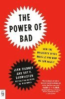 bokomslag The Power of Bad: How the Negativity Effect Rules Us and How We Can Rule It
