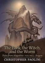 bokomslag The Fork, the Witch, and the Worm: Tales from Alaga sia (Volume 1: Eragon)