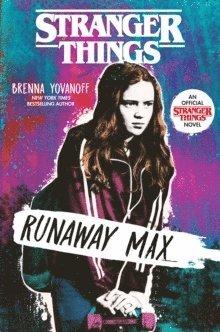 bokomslag Stranger Things: Runaway Max