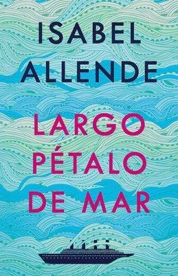 bokomslag Largo Pétalo de Mar