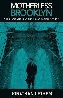 bokomslag Motherless Brooklyn (Movie Tie-In Edition)