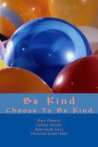 bokomslag Be Kind: Choose to Be Kind