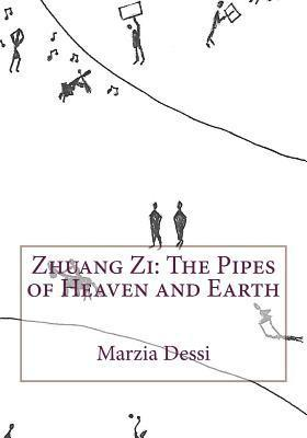 bokomslag Zhuang Zi: The Pipes of Heaven and Earth