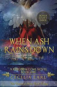 bokomslag When Ash Rains Down: A Kingdom Come Novel: The Legend of Shady Creek Trilogy