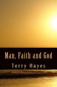 bokomslag Man, Faith and God