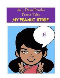 bokomslag My Peanut Story (I): Essay Writing Project