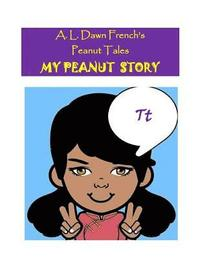 bokomslag My Peanut Story (T): Essay Writing Project