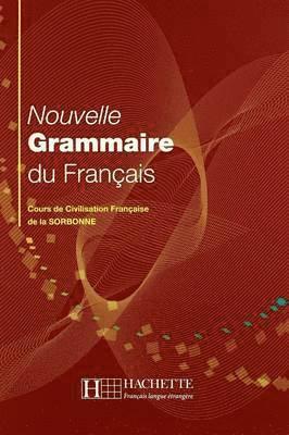 bokomslag Nouvelle Grammaire du Français - Cours de Civilisation Française de la Sorbonne