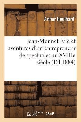bokomslag Jean-Monnet. Vie Et Aventures d'Un Entrepreneur de Spectacles Au Xviiie Si cle