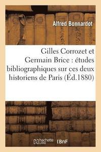 bokomslag Gilles Corrozet Et Germain Brice