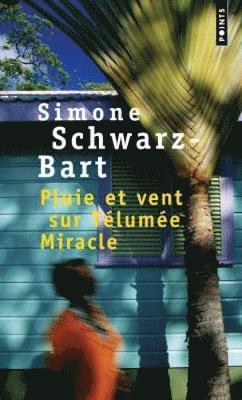 bokomslag Pluie Et Vent Sur Telumee Miracle