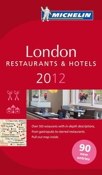 bokomslag London 2012 Michelin : Hotell och restaurangguide