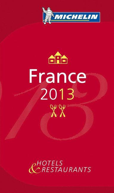 bokomslag France 2013 MICHELIN : Hotell och restaurangguide