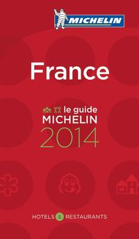 France (French Text) 2014 - Hotell & Restaurangguide