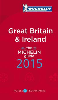 Great Britain & Ireland 2015 Michelin : Hotell och restaurangguide