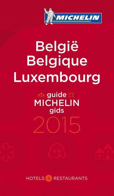 bokomslag Belgique & Luxembourg 2015 : Hotell och restaurangguide