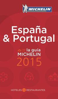 España & Portugal 2015 : Hotell och restaurangguide