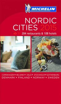 Nordic Cities 2015 MICHELIN : Hotell och restaurangguide