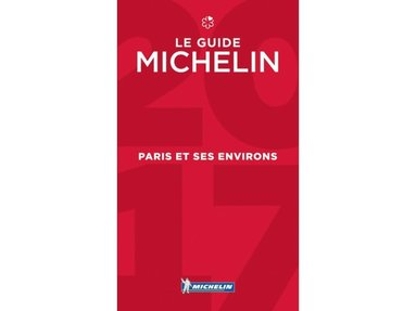 bokomslag Paris & Ses Environs - Michelin Guide: 2017