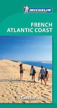 bokomslag French Atlantic Coast - Michelin Green Guide