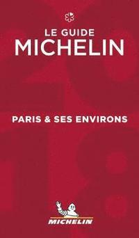 bokomslag Paris & Ses Environs - Michelin Guide: 2018