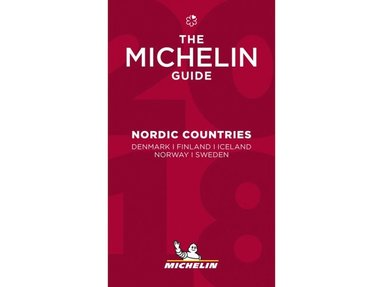 bokomslag Nordic Guide 2018 the Michelin guide : Denmark, Finland, Iceland, Norway, Sweden