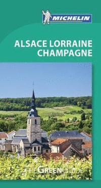 bokomslag Alsace Lorraine Champagne - Michelin Green Guide